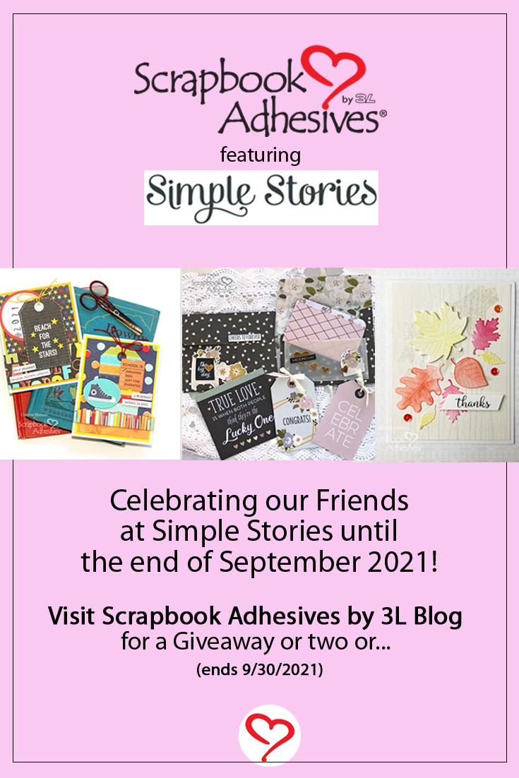 Scrapbook Adhesives by 3L feat. Simple Stories Giveaway Pinterest (contest starts fm 9/15 through 9/30, 2021)