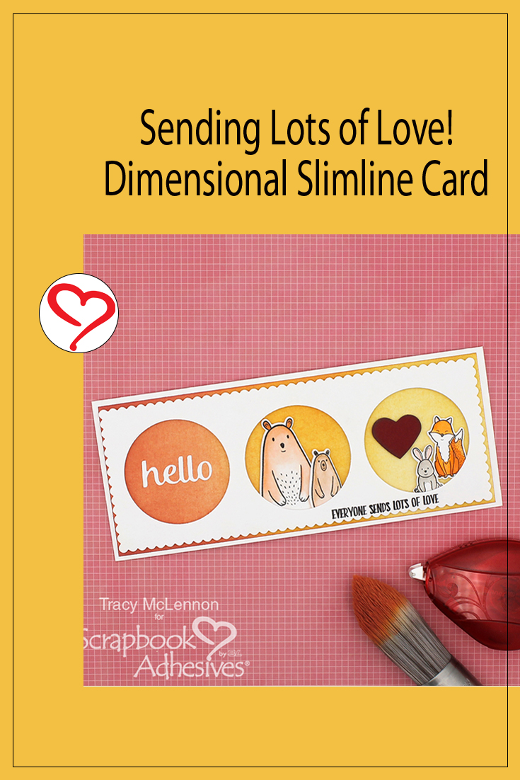 Dimensional Hello Slimline Card by Tracy McLennon for Scrapbook Adhesives by 3L Pinterest