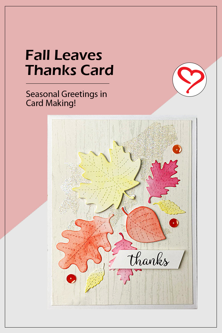 Fall Leaves Thanks Card by Teri Anderson for Scrapbook Adhesives by 3L Pinterest