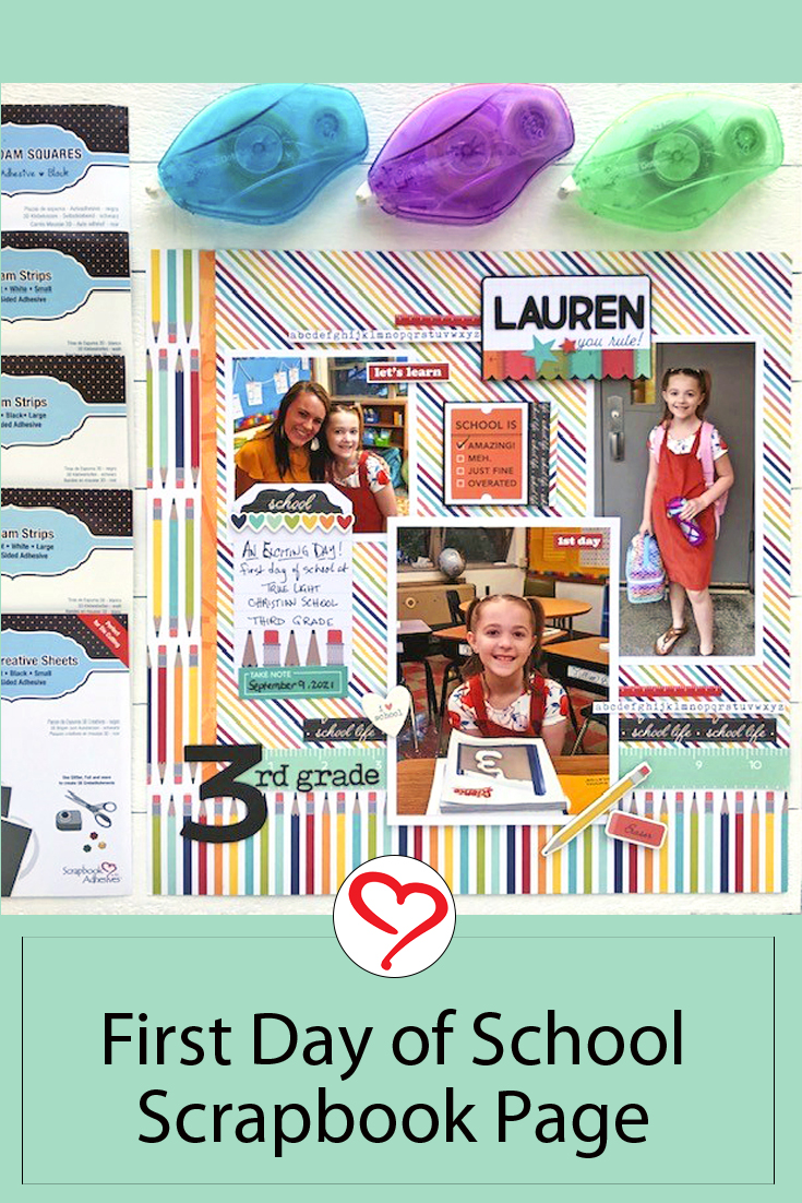 First Day of School Scrapbook Page by Judy Hayes for Scrapbook Adhesives by 3L Pinterest