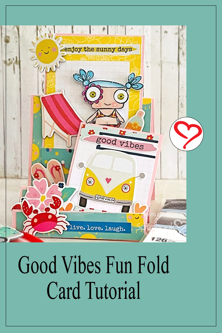 Good Vibes Fun Fold Card by Linda Lucas for Scrapbook Adhesives by 3L Pinterest